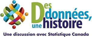 Des données, une histoire. Une discussion avec Statistique Canada.