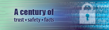 A century of: trust, safety, facts