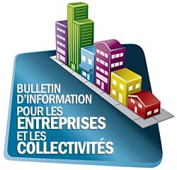 Bulletin d'information pour les entreprises et les collectivités
