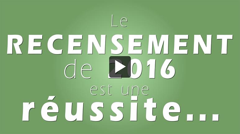 Le recensement de 2016 est une réussite... -  affiche de la vidéo