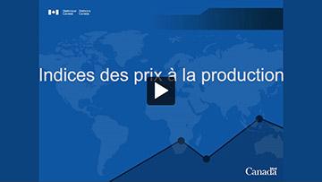 Institut de formation de Statistique Canada – Indices des prix à la production