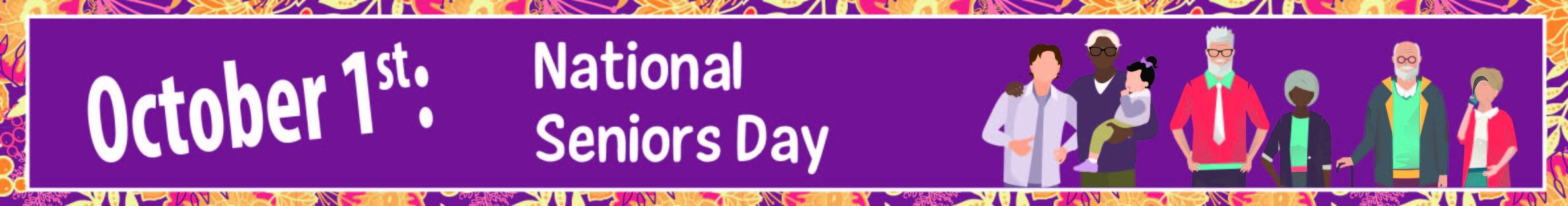October 1st: National Seniors Day