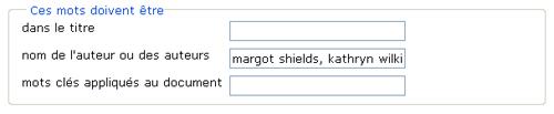 Copie d'écran : Exemple de recherche pour la section « Ces mots doivent être nom de l'auteur ou des auteurs ». Exemple de recherche entré, margot shields, kathryn wilkins.