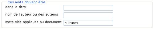 Copie d'écran : Exemple de recherche pour la section « Ces mots doivent être mots clés appliqués au document ». Exemple de recherche entré, cultures.
